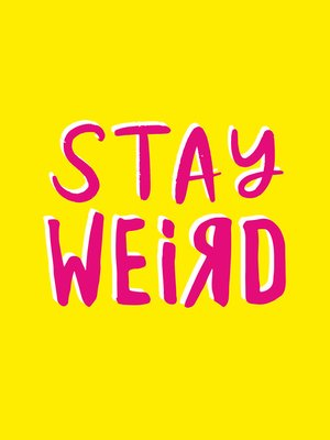cover image of Stay Weird