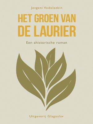 cover image of Het Groen van de Laurier