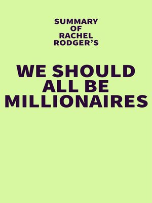 cover image of Summary of Rachel Rodgers's We Should All Be Millionaires