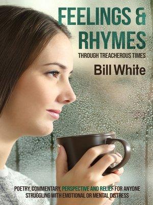 cover image of Feelings & Rhymes Through Treacherous Times