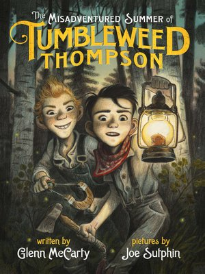 cover image of The Misadventured Summer of Tumbleweed Thompson