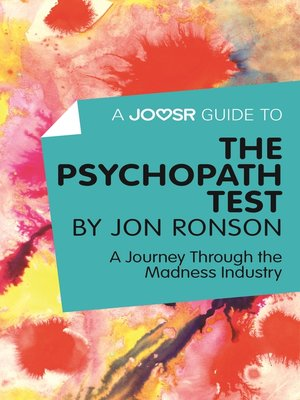 cover image of A Joosr Guide to... the Psychopath Test by Jon Ronson
