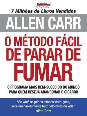 cover image of O Método Fácil de Parar de Fumar