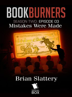 cover image of Mistakes Were Made (Bookburners Season 2 Episode 3)
