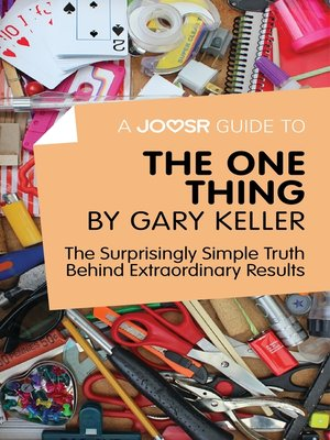 cover image of A Joosr Guide to... the One Thing by Gary Keller