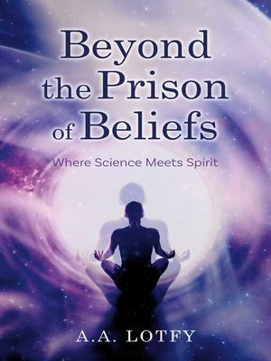 cover image of Beyond the Prison of Beliefs