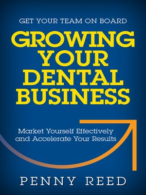 cover image of Growing Your Dental Business