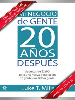 cover image of Mi Negocio de Gente, 20 Años Después