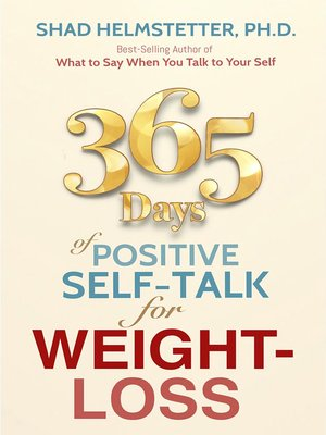 cover image of 365 Days of Positive Self-Talk for Weight-Loss