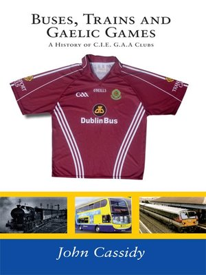 cover image of Buses, Trains and Gaelic Games