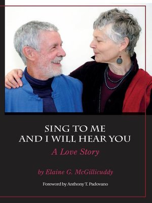 cover image of Sing to Me and I Will Hear You--A Love Story