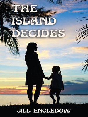cover image of The Island Decides