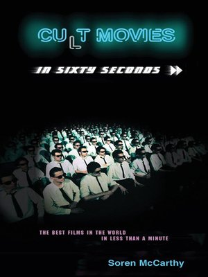cover image of Cult Movies in Sixty Seconds