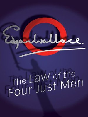 cover image of The Law of the Four Just Men