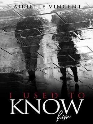cover image of I Used to Know Him