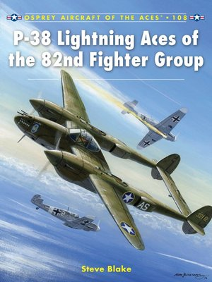 cover image of P-38 Lightning Aces of the 82nd Fighter Group