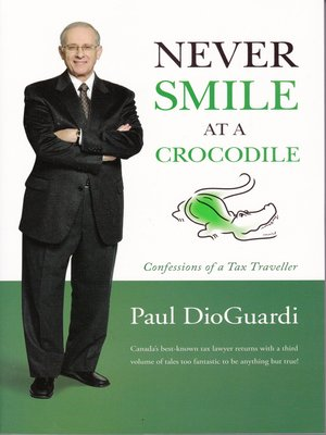 cover image of Never Smile at a Crocodile