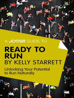cover image of A Joosr Guide to... Ready to Run by Kelly Starrett