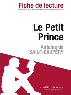 cover image of Le Petit Prince de Antoine de Saint-Exupéry (Fiche de lecture)