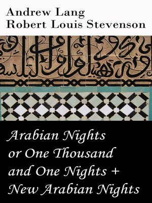 cover image of Arabian Nights or One Thousand and One Nights & New Arabian Nights