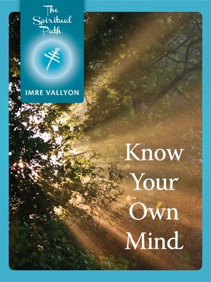 cover image of Know Your Own Mind