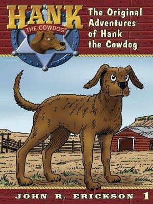 Hank the cowdogseries overdrive rakuten overdrive ebooks the original adventures of fandeluxe Ebook collections