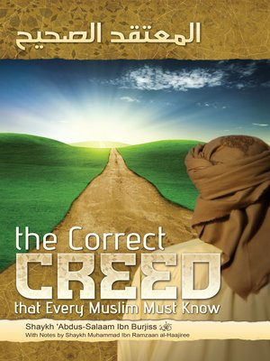 cover image of The Correct Creed that Every Muslim Must Know