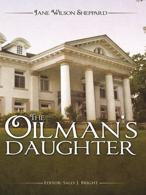 cover image of The Oilman's Daughter