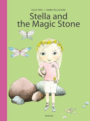 cover image of Stella and the Magic Stone