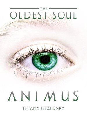 cover image of The Oldest Soul--Animus