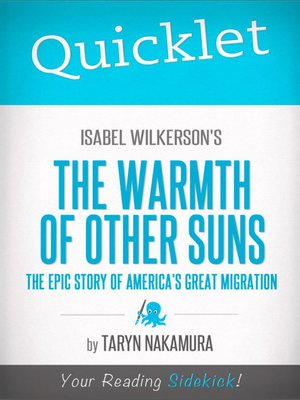 cover image of Quicklet on Isabel Wilkerson's the Warmth of Other Suns