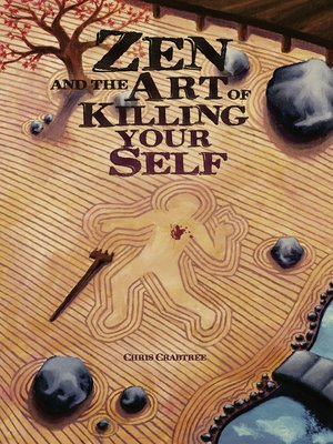 cover image of Zen and the Art of Killing Your Self