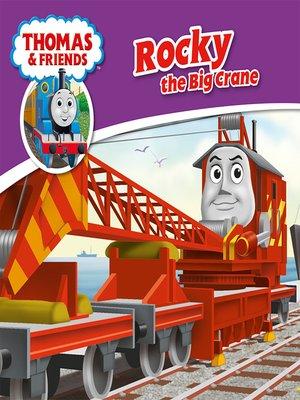 cover image of Rocky the Big Crane