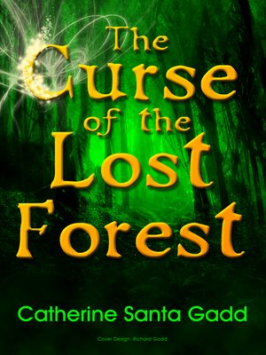 cover image of The Curse of the Lost Forest