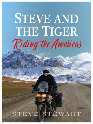 cover image of Steve and the Tiger Riding the Americas