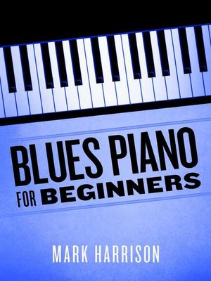 cover image of Blues Piano For Beginners