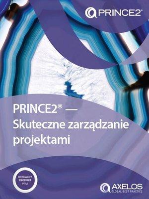 cover image of PRINCE2--Skuteczne zarządzanie projektami