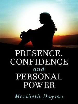cover image of Presence, Confidence and Personal Power