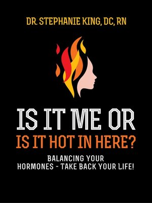 cover image of Is It Me or Is It Hot in Here?