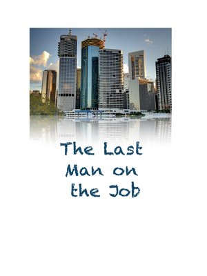 cover image of The Last Man on the Job
