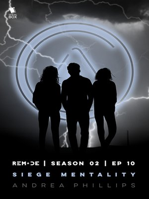 cover image of Siege Mentality (ReMade Season 2 Episode 10)