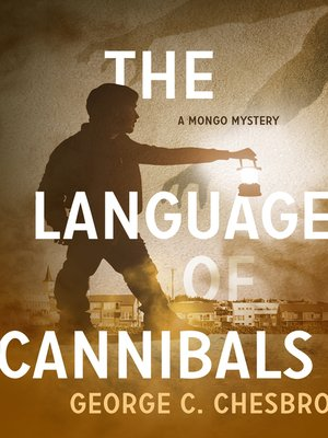 cover image of The Language of Cannibals