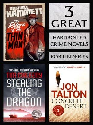 cover image of 3 Great Hardboiled Crime Novels