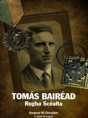 cover image of Tomás Bairéad Rogha Scéalta