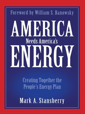 cover image of America Needs America's Energy