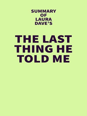 cover image of Summary of Laura Dave's the Last Thing He Told Me