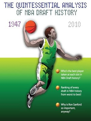 """cover image of """"Who Da Man? the Quintessential Analysis of NBA Draft History 1947-2010"""""""