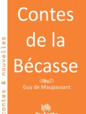 cover image of Contes de la Bécasse