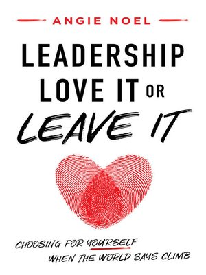 cover image of Leadership—Love It or Leave It