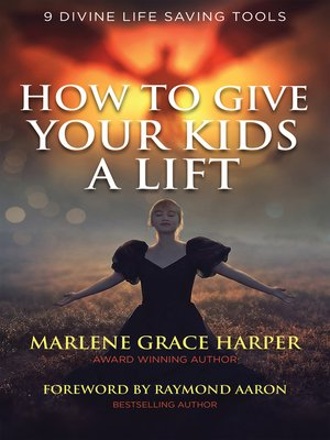 cover image of How to Give Your Kids a Lift